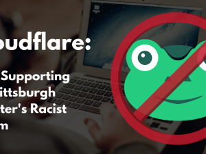 Cloudfare: Stop supporting the Pittsburgh shooter's racist forum