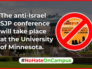 Speak Out Against the Anti-Israel SJP Conference! #NoHateOnCampus