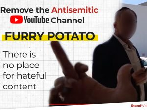 "Remove the Antisemitic Channel ""Furry Potato"" From YouTube!"