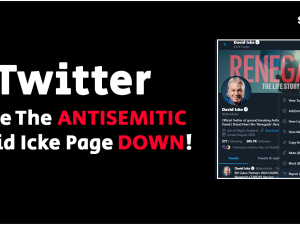 Twitter : Take The Antisemitic David Icke Page Down!